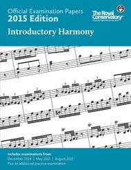 Official Examination Papers: Introductory Harmony