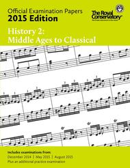 Official Examination Papers: History 2 - Middle Ages to Classical