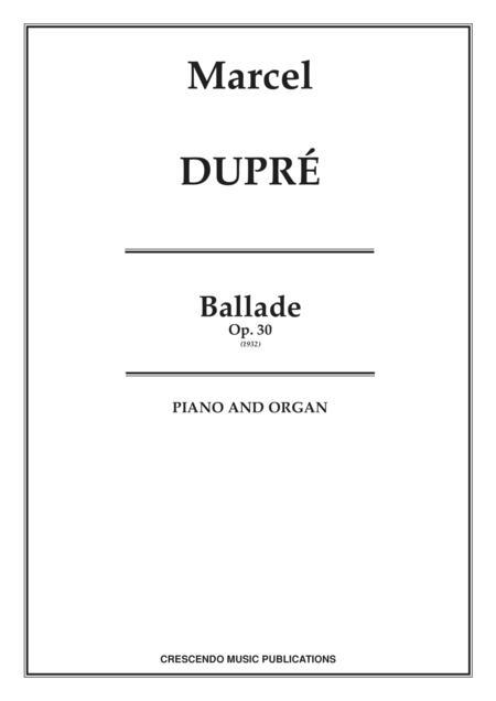 Ballade, Op. 30