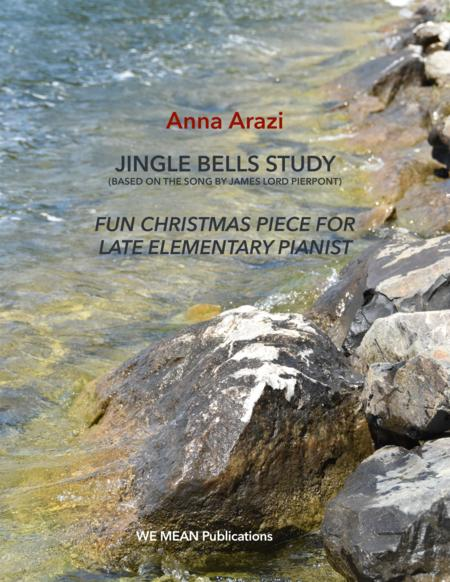 Anna Arazi Jingle Bells Study for piano (based on J. Pierpont song)