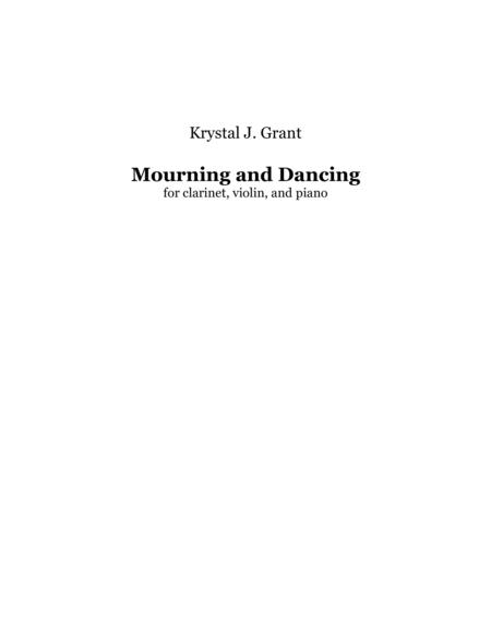 Mourning and Dancing