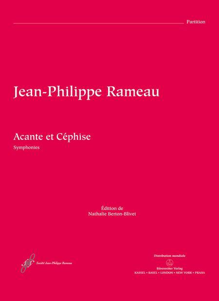 Acante et Cephise ou La sympathie RCT 21 (Symphonies)