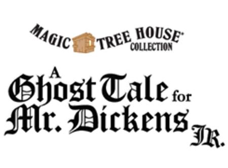 The Magic Tree House: A Ghost Tale For Mr. Dickens JR.