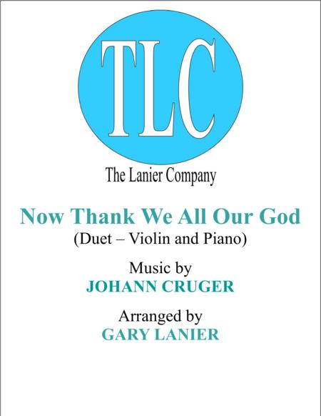 NOW THANK WE ALL OUR GOD (Duet – Violin and Piano/Score and Parts)
