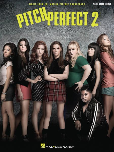 Pitch Perfect 2 Sheet Music By Various - Sheet Music Plus