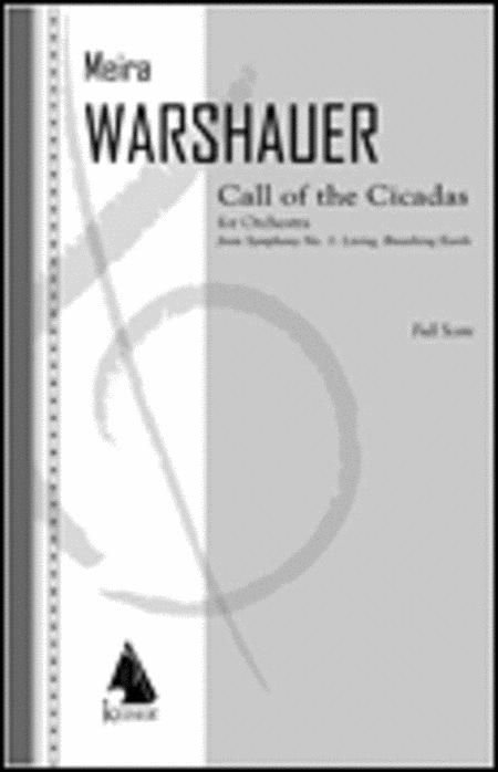 Call of the Cicadas from Symphony No. 1, Living, Breathing Earth - Full Score