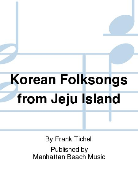 Korean Folksongs from Jeju Island