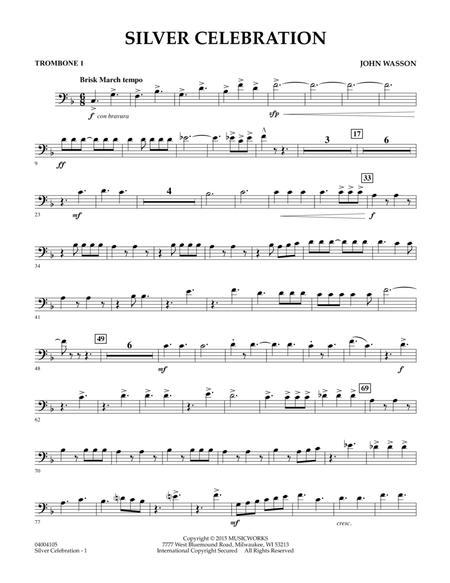 Silver Celebration - Trombone 1
