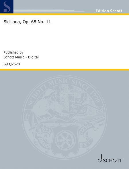 Siciliana, Op. 68 No. 11