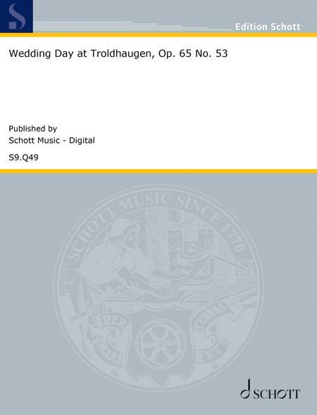 Wedding Day at Troldhaugen, Op. 65 No. 53