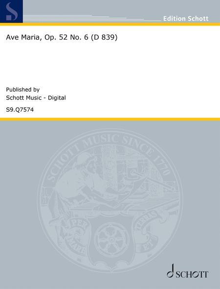 Ave Maria, Op. 52 No. 6 (D 839)