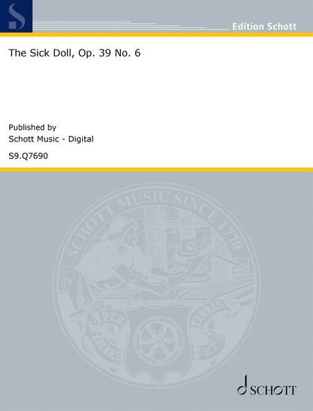 The Sick Doll, Op. 39 No. 6