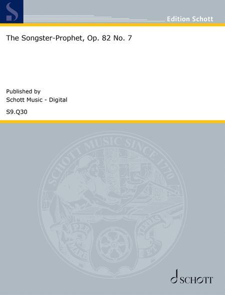 The Songster-Prophet, Op. 82 No. 7