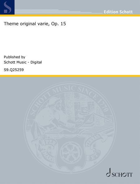 Theme original varie, Op. 15
