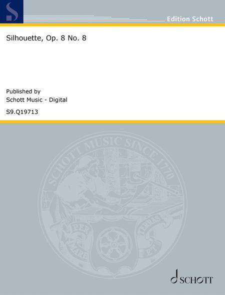 Silhouette, Op. 8 No. 8