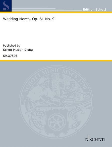 Wedding March, Op. 61 No. 9