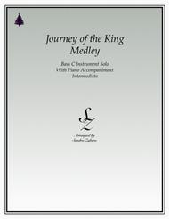 Journey of The King Medley (bass C instrument solo)