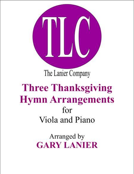 THREE THANKSGIVING ARRANGEMENTS (Duets for Viola & Piano)