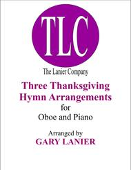 THREE THANKSGIVING ARRANGEMENTS (Duets for Oboe & Piano)