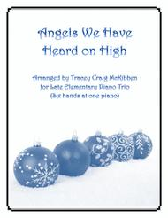 Angels We Have Heard On High (Easy Piano Trio - 1 piano 6 hands)