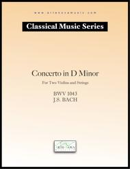 Concerto in D Minor For Two Violins and Strings BWV 1043