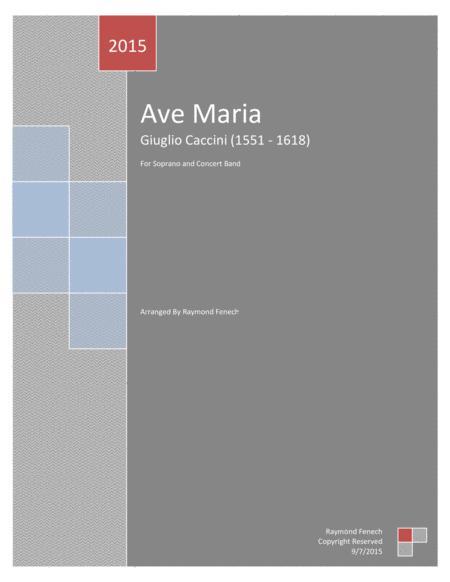 Ave Maria (Giulio Caccini) - Soprano and Concert Band