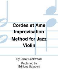 Cordes et Ame Improvisation Method for Jazz Violin