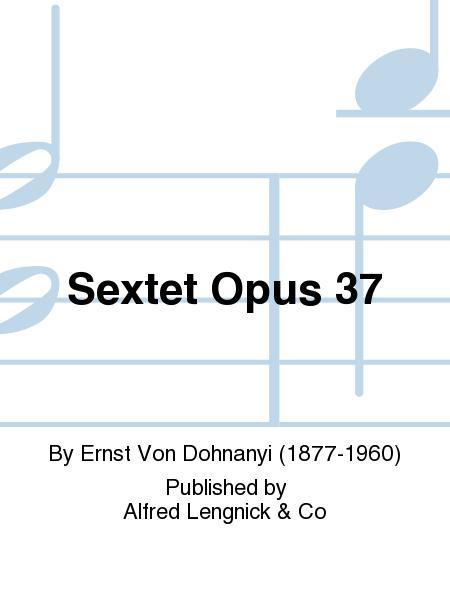 Sextet Opus 37 Set Of Parts