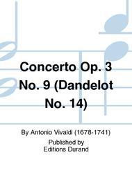 Concerto, Op. 3, No. 9 (Dandelot No. 14)