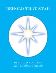 Behold That Star