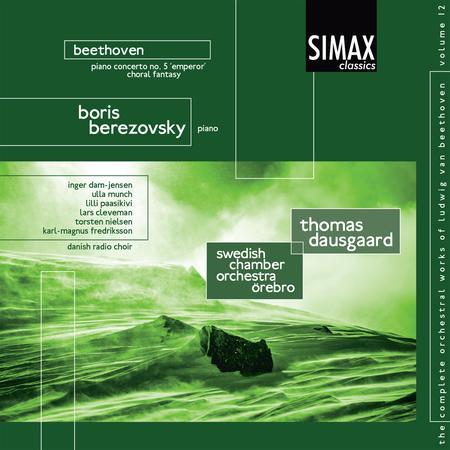 The Complete Orchestral Works of Ludvig van Beethoven: Piano Concerto No. 5 - Choral Fantasy, Vol. 12