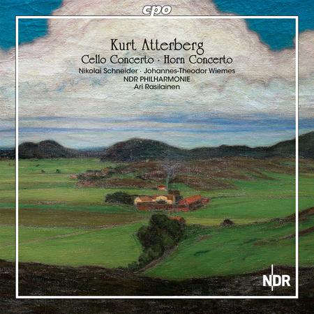 Kurt Atterberg: Cello Concerto & Horn Concerto