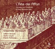 L'Arte dei Piffari - Cornetts & Sackbuts in Early Baroque Italy