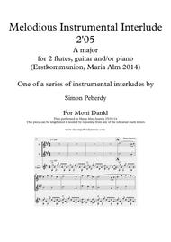 Melodious Instrumental Interlude 2'05 for 2 flutes, guitar and/or piano by Simon Peberdy