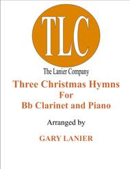 THREE CHRISTMAS HYMNS (Duets for Bb Clarinet & Piano)