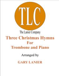 THREE CHRISTMAS HYMNS (Duets for Trombone & Piano)
