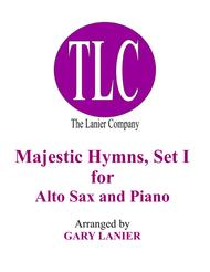 MAJESTIC HYMNS, SET I (Duets for Alto Sax & Piano)