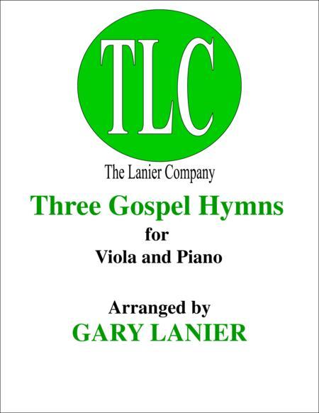 THREE GOSPEL HYMNS (Duets for Viola & Piano)