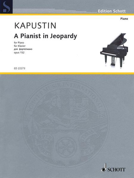 A Pianist in Jeopardy op. 152