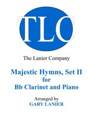MAJESTIC HYMNS, SET II (Duets for Bb Clarinet & Piano)