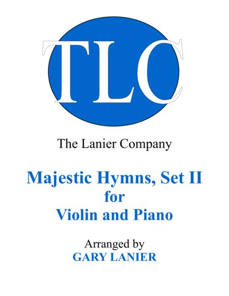 MAJESTIC HYMNS, SET II (Duets for Violin & Piano)
