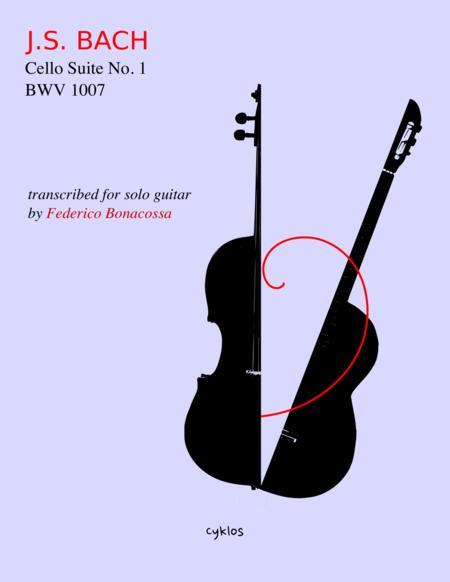 Cello Suite No. 1, Transcribed for Guitar by Federico Bonacossa