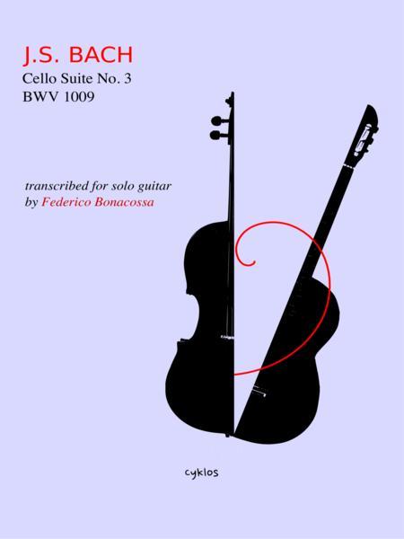 Cello Suite No. 3, Transcribed for Guitar by Federico Bonacossa