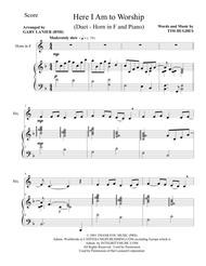 HERE I AM TO WORSHIP (Duet – Horn in F and Piano/Score and Parts)
