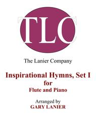 INSPIRATIONAL HYMNS, SET I (Duets for Flute & Piano)