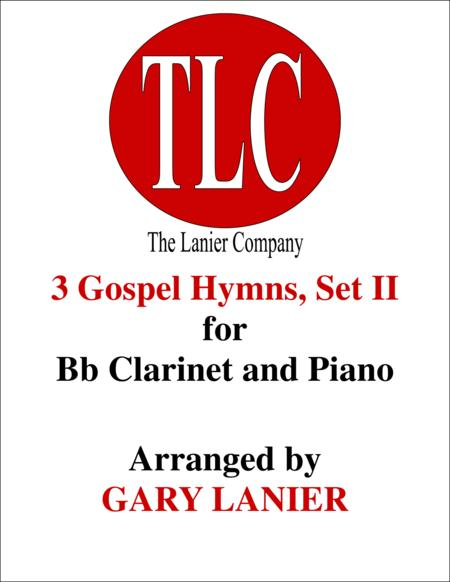 3 GOSPEL HYMNS, SET II (Duets for Bb Clarinet  & Piano)