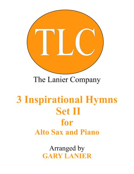 3 INSPIRATIONAL HYMNS, SET II (Duets for Alto Sax & Piano)