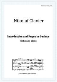 Introduction and Fugue in d-minor (violin and piano)