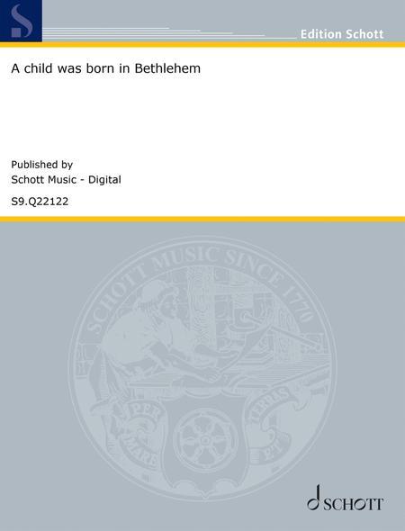 Et barn er fodt i Bethlehem