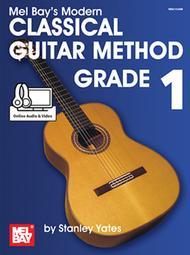Modern Classical Guitar Method Grade 1